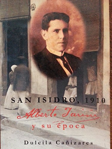 9789591005304: San isidro 1910.alberto yarini y su epoca.