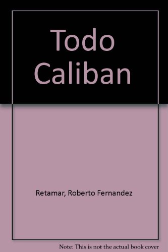 caliban other essays retamar Logical modulations of the other in a postmodern code what, however   published in roberto fernandez retamar, caliban and other essays, trans  edward.