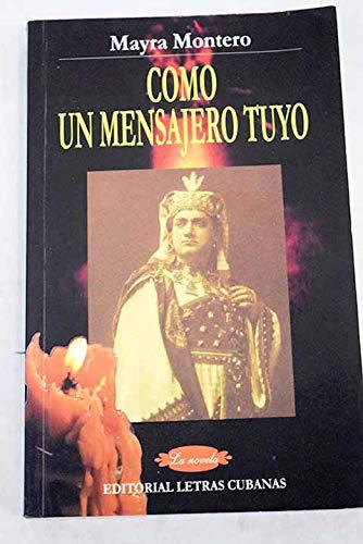 9789591006486: Como UN Mensajero Tuyo (Spanish Edition)