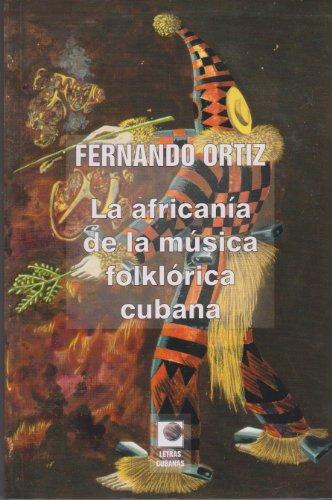 9789591006684: La africania de la musica folklorica cubana