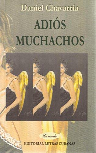9789591006950: Adios Muchachos (Spanish Edition)