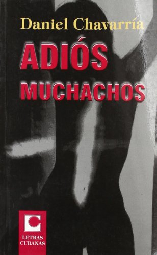 9789591007711: Adios Muchachos