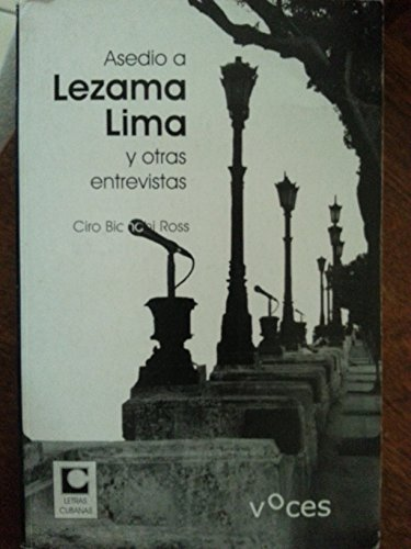 9789591015938: Asedio a Lezama Lima Y Otras Entrevistas.