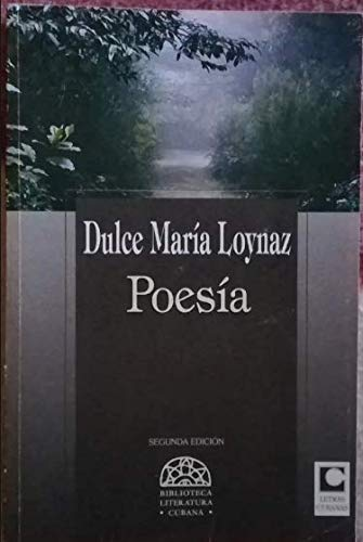 Poesia: Dulce Maria Loynaz