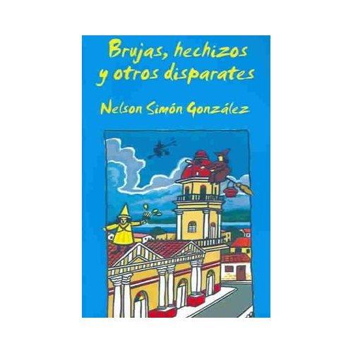 9789591103833: Brujas, Hechizos Y Otros Disparates (Spanish Edition)