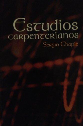 Estudios Carpenterianos [Spanish Text]: Chaple, Sergio