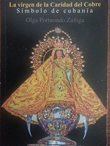 9789591107589: La Virgen de la Caridad del Cobre. Simbolo de Cubania