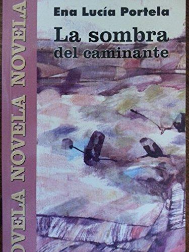 9789592093768: Sombra del caminante, la (Contemporáneos)