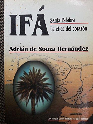 9789592095090: Ifá Santa Palabra La Ética Del Corazón