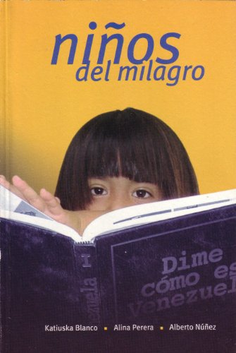 Ninos del Milagro: Katiuska Blanco, Alina