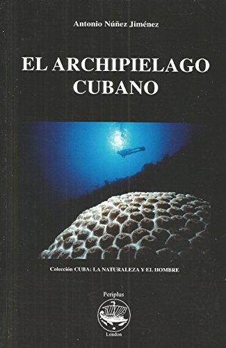 9789592300071: El Archipielago Cubano: 1 (Collection Cuba) (Spanish Edition)