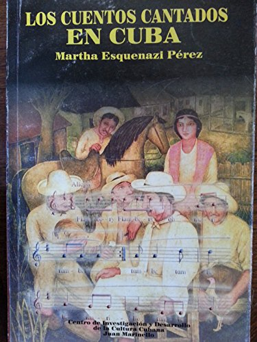 9789592420274: Los cuentos cantados en Cuba