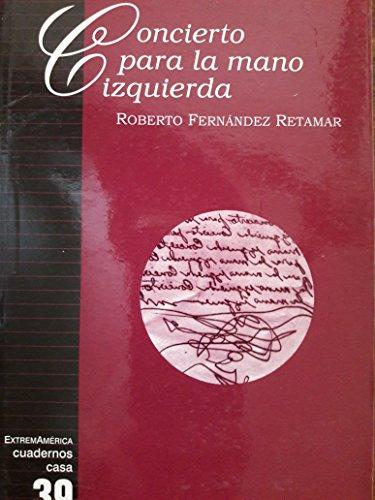 Concierto para la mano izquierda: Retamar Roberto F.: