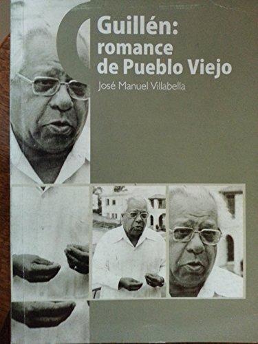 9789592673281: Guillen.romance de pueblo viejo,memorias de nicolas guillen en camaguey,cuba,