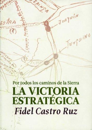 9789592741041: La Victoria Estrategica: Por todos los caminos de la Sierra (Spanish Edition)