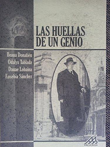 9789592750968: Las Huellas De Un Genio.biografia Del Arquitecto Cubano Jose Lecticio Salcines.