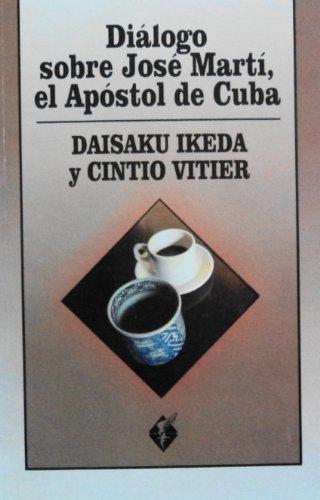 9789597006480: Diálogo sobre José Martí, el Apóstol de Cuba (Ala y raíz) (Spanish Edition)