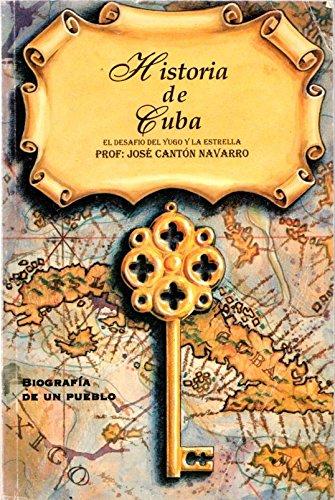 Historia de Cuba: El desafio del yugo: Canton Navarro, Jose