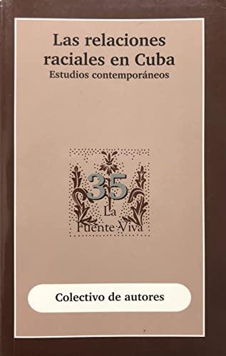 9789597091721: Las Relaciones Raciales En Cuba.