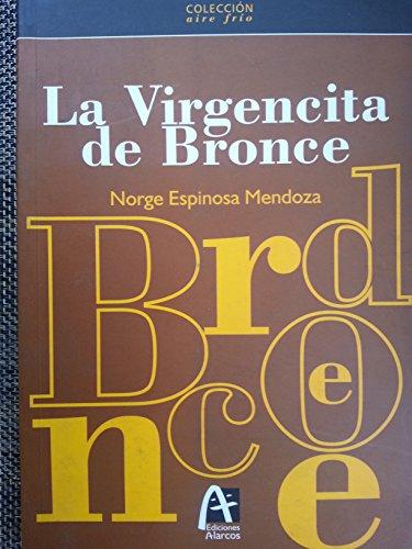 9789597154280: La Virgencita De Bronce.teatro.