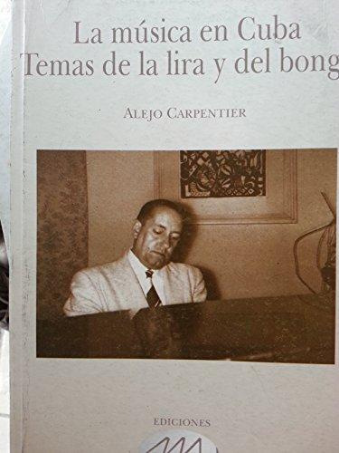 9789597184256: La musica en cuba,temas de la lira y el bongo.