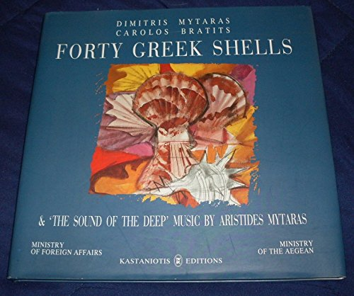 9789600322682: Forty Greek Shells & 'The Sound of the Deep' Music By Aristides Mytaras