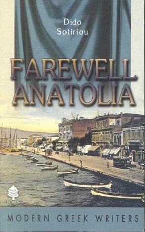 9789600404791: Farewell Anatolia (Modern Greek Writers)