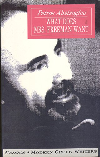 9789600404821: What Does Mrs. Freeman Want (Modern Greek writers)