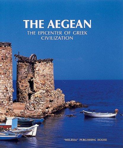 9789602040126: The Aegean: The Epicenter of Greek Civilization