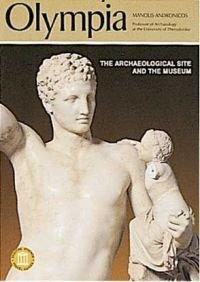 Olumpie - Le Site Archeologique et Le Musee: Andronicos, Manolis