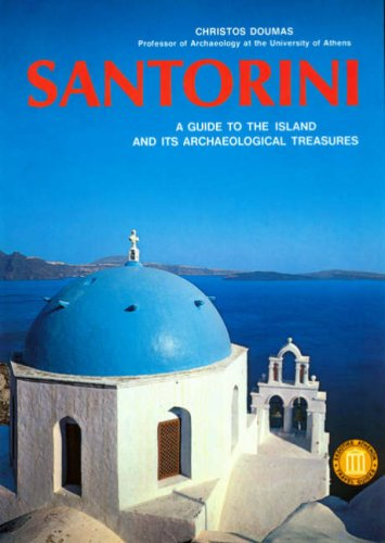 9789602131374: Santorini: A Guide to the Island and its Archaeological Treasures (Ekdotike Athenon Travel Guides)