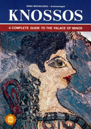 9789602131428: Knossos - A Complete Guide to the Palace of Minos (Ekdotike Athenon Travel Guides) [Idioma Inglés]