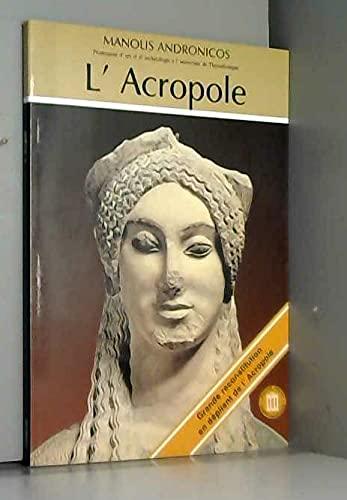 L'acropole: Manolis Andronicos