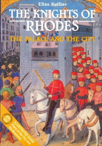 Knights of Rhodes. The Palace and the City