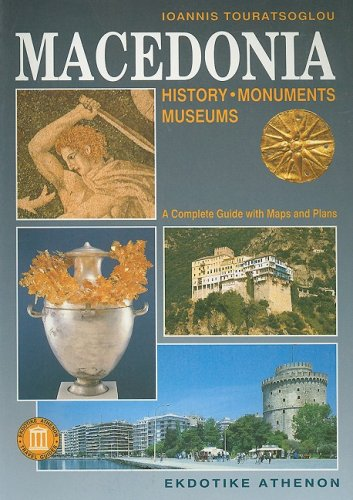 9789602133309: Macedonia: History, Monuments, Museums