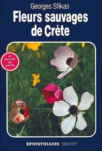 9789602260500: Wild Flowers of Crete