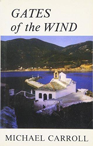 Gates of the Wind: Michael Carroll