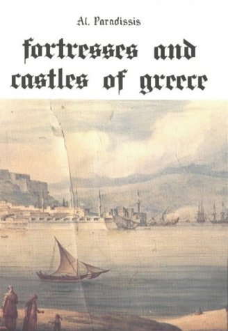 9789602262900: Fortresses and Castles of Greece: Southern and West Central Greece v. 2