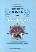 Visitor's Guide How Not To sail The Greek Isles