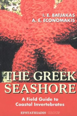 9789602266014: The Greek Seashore: A Field Guide to Coastal Invertebrates