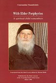 9789603513889: With Elder Porphyrios: A Spiritual Child Remembers