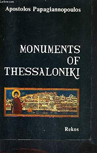 Monuments of Thessaloniki (ISBN: 9603580392): Papagiannopoulos, Apostolos