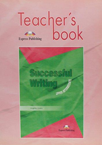 9789603611073: Successful Writing - Upper Intermediate: Teacher's Book