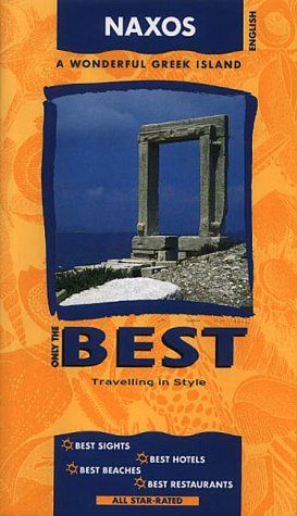 9789603770428: Naxos: A Wonderful Greek Island (Only the best)
