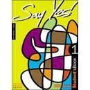 SAY YES 1 STUDENTS BOOK: H Q MITCHELL