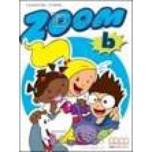9789603790488: ZOOM B STUDENT'S BOOK [Paperback]
