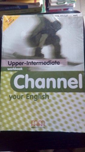 9789603792277: CHANNEL YOUR ENGLISH UPPER-INTERMEDIATE WORKBOOK