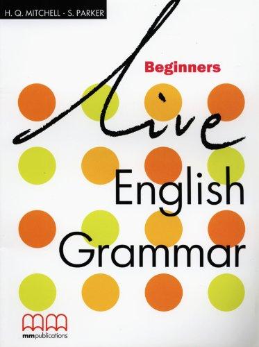 9789603794233: Live. English grammar. Beginners. Per le Scuole superiori