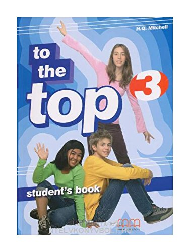 9789603798736: TO THE TOP 3 STUDENT'S BOOK [Paperback]