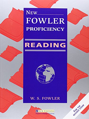 New Fowler Proficiency Reading: Student's Book: W.S. Fowler